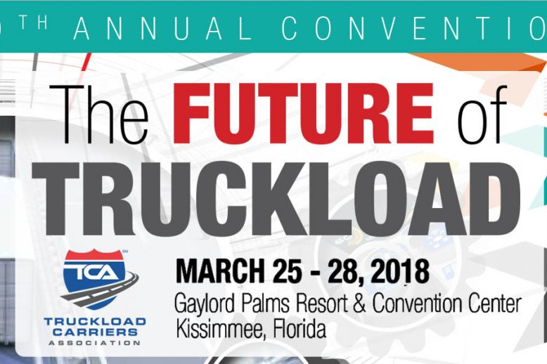 TCA 80th Annual Convention 'The Future of Truckload'