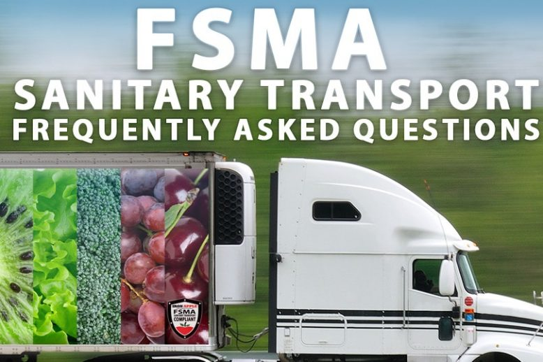 FSMA Sanitary Transport Questions & Answers