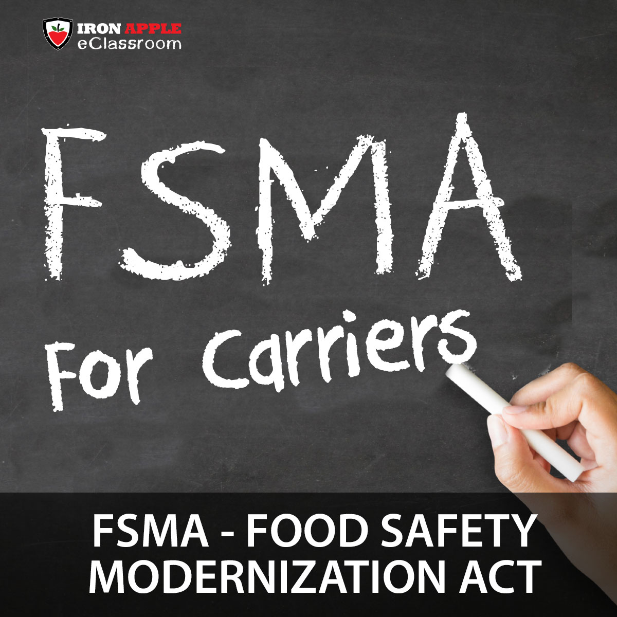 FSMA for Carriers - Food Safety Modernization Act