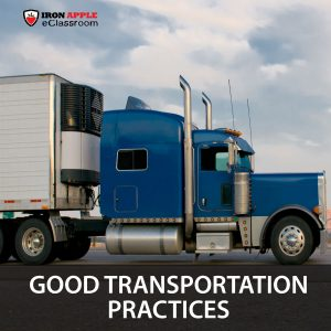 Good Transportation Practices and Food Safety Training