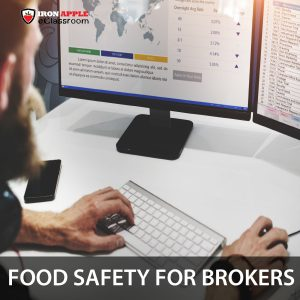 Food Safety Training for Brokers & 3PLs