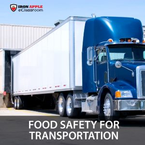 Overall Food Safety Training for Transportation Industry
